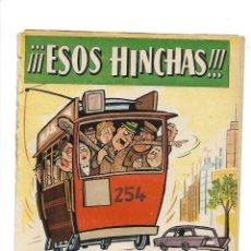 Tebeos: EXTRA EL DDT ESOS HINCHAS AÑO 1961 ORIGINAL DIBUJANTES ESCOBAR, PEÑARROYA, F. IBAÑEZ, CONTI, CIFRE. Lote 175736712
