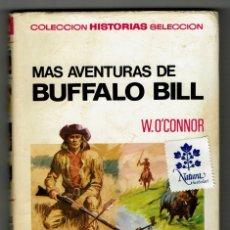 Tebeos: MÁS AVENTURAS DE BUFFALO BILL / W. O'CONNOR / BERNAL / FELIPE HERRANZ MORAL / 1ª EDICIÓN. Lote 175804634