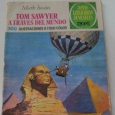 Tebeos: JOYAS LITERARIAS JUVENILES Nº 24 - TOM SAWYER A TRAVES DEL MUNDO - MARK TWAIN - AÑO 1975. Lote 176117214