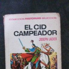 Tebeos: EL CID CAMPEADOR-JOSEPH LACIER-HISTORIAS SELECCIÓN Nº 25-BRUGUERA-1971. Lote 176296910