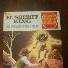 Tebeos: EL SHERIFF KING (GRANDES AVENTURAS JUVENILES Nº 10). LOS FANTASMAS DEL RANCHO. BRUGUERA 1971. Lote 176413433