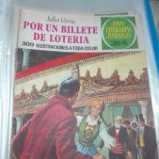 Tebeos: JOYAS LITERARIAS JUVENILES POR UN BILLETE DE LOTERÍA. Lote 176432113