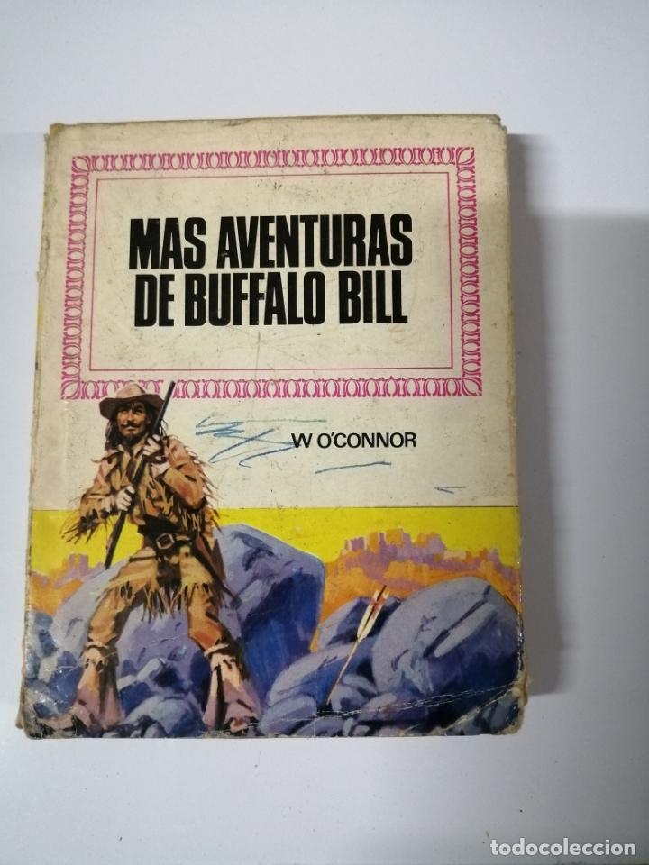MAS AVENTURAS DE BUFFALO BILL. POR W. O´CONNOR. (Tebeos y Comics - Bruguera - Otros)