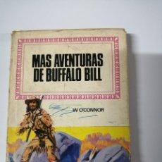 Tebeos: MAS AVENTURAS DE BUFFALO BILL. POR W. O´CONNOR.. Lote 176805629
