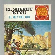 Tebeos: EL SHERIFF KING 51: EL REY DEL RIO, 1973, BRUGUERA, PRIMERA EDICIÓN, BUEN ESTADO. Lote 176974128