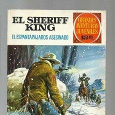 Tebeos: EL SHERIFF KING 40: EL ESPANTAPAJAROS ASESINADO, 1973, BRUGUERA, PRIMERA EDICIÓN, MUY BUEN ESTADO. Lote 176974428