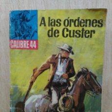 Giornalini: CALIBRE 44 - Nº14, A LAS ÓRDENES DE CUSTER - ED. BRUGUERA. Lote 177574154
