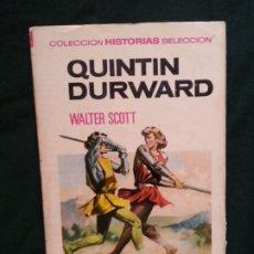 Tebeos: QUINTIN DURWARD - WALTER SCOTT - HISTORIAS SELECCION 33. Lote 177732964