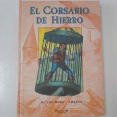 Tebeos: CÓMIC EL CORSARIO DE HIERRO TOMO NÚMERO 1 EDICIONES B 2004. Lote 178042807