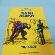 Tebeos: COLECCIÓN FIRMADO POR... ISAAC ASIMOV. YO, ROBOT. . Lote 178083510