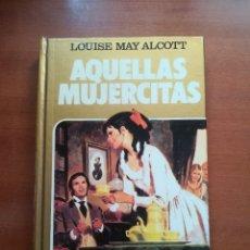 Tebeos: AQUELLAS MUJERCITAS LUISE MAY ALCOTT BRUGUERA HISTORIAS SELECCION SERIE MUJERCITAS Nº 4 1981. Lote 178208033