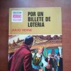 Tebeos: POR UN BILLETE DE LOTERIA JULIO VERNE BRUGUERA HISTORIAS SELECCION SERIE MUJERCITAS Nº 11 1978. Lote 178210212