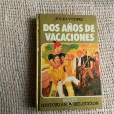Tebeos: COLECCION HISTORIAS SELECCION - DOS AÑOS DE VACACIONES / JULIO VERNE - EDITA : BRUGUERA. Lote 178322096
