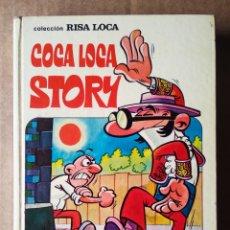 Tebeos: COCA LOCA STORY: COLECCIÓN RISA LOCA N°4/AVENTURAS ILUSTRADAS DE MORTADELO Y FILEMÓN (BRUGUERA). Lote 178329256