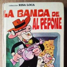 Tebeos: LA BANDA DE AL PEPONE: COLECCIÓN RISA LOCA N°8/AVENTURAS ILUSTRADAS DE MORTADELO Y FILEMÓN /BRUGUERA. Lote 178329366