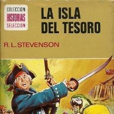 Tebeos: 1 COLECCION HISTORIAS SELECCION LA ISLA DEL TESORO R L STEVENSON 7ª EDICION 1974 EDITORIAL BRUGUERA . Lote 178632540