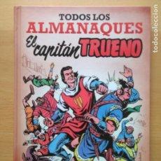 Tebeos: TODOS LOS ALMANAQUES EL CAPITAN TRUENO / EDICIONES B 2016 . Lote 178812833