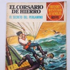 Tebeos: EL CORSARIO DE ORO. EL SECRETO DEL PERGAMINO. GRANDES AVENTURAS JUVENILES.. Lote 179897087