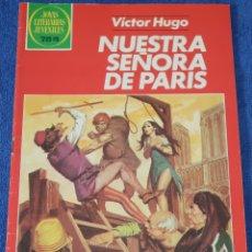 Tebeos: JOYAS LITERARIAS JUVENILES Nº 259 - NUESTRA SEÑORA DE PARIS - VICTOR HUGO - BRUGUERA. Lote 180144868