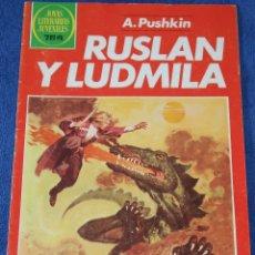 Tebeos: JOYAS LITERARIAS JUVENILES Nº 255 - RUSLAN Y LUDMILA - A.PUSHKIN - BRUGUERA. Lote 180145052