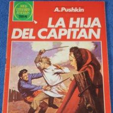 Tebeos: JOYAS LITERARIAS JUVENILES Nº 254 - LA HIJA DEL CAPITÁN - A.PUSHKIN - BRUGUERA. Lote 180145116