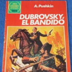 Tebeos: JOYAS LITERARIAS JUVENILES Nº 253 - DUBROVSKY, EL BANDIDO - A.PUSHKIN - BRUGUERA. Lote 180145167