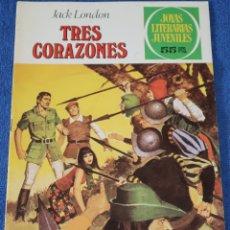 Tebeos: JOYAS LITERARIAS JUVENILES Nº 249 - TRES CORAZONES - JACK LONDON - BRUGUERA. Lote 180145225