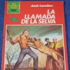 Tebeos: JOYAS LITERARIAS JUVENILES Nº 246 - LA LLAMADA DE LA SELVA - JACK LONDON - BRUGUERA. Lote 180145396