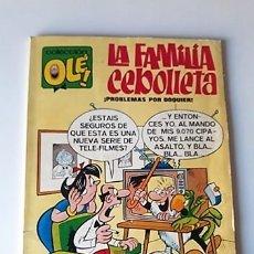 Tebeos: LA FAMILIA CEBOLLETA - COLECCIÓN OLÉ Nº 4 - TERCERA EDICIÓN, 1979. Lote 180268805