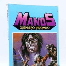 Tebeos: MANOS GUERRERO INDÓMITO SELECCIÓN 1. RETAPADO NºS 1-6 (CORREA) BRUGUERA, 1984. COMICS BRUGUERA. OFRT. Lote 180275121