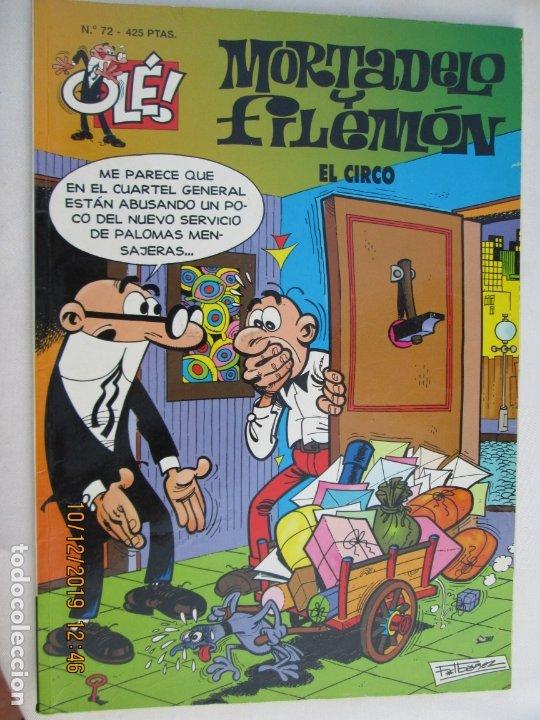 MORTADELO Y FILEMON , COLECCION OLE, EL CIRCO Nº 72 -1999 (Tebeos y Comics - Bruguera - Mortadelo)