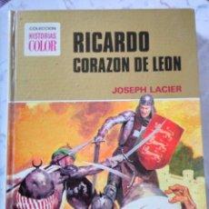 Tebeos: RICARDO CORAZON DE LEON HISTORIAS COLOR BRUGUERA 1975. Lote 180504531