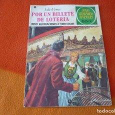 Tebeos: JOYAS LITERARIAS JUVENILES Nº 78 POR UN BILLETE DE LOTERIA 30 PTS 1978 3ª EDICION BRUGUERA. Lote 180993046