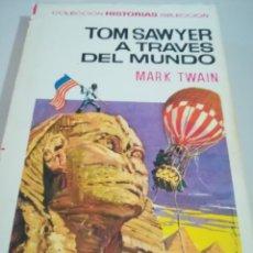 Tebeos: TOM SAWYER A TRAVÉS DEL MUNDO - MARK TWAIN - Nº 30 - HISTORIAS SELECCION - 5ª EDIC 1972 REF GAR 162 . Lote 181491078