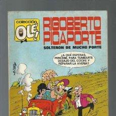 Tebeos: COLECCIÓN OLÉ 7: RIGOBERTO PICAPORTE, 1971, BRUGUERA, PRIMERA EDICIÓN, BUEN ESTADO. Lote 181709006