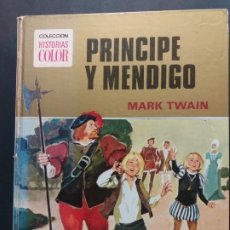 Tebeos: COLECCIÓN HISTORIAS COLOR Nº 12 PRINCIPE Y MENDIGO. Lote 182206316