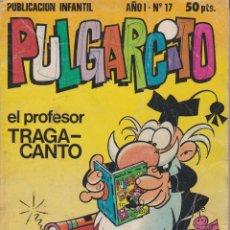 Tebeos: PUBLICACIÓN INFANTIL PULGARCITO AÑO I Nº 17. Lote 182417925