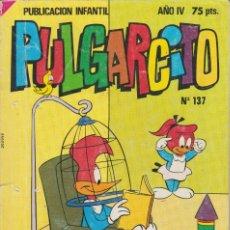 Tebeos: PUBLICACIÓN INFANTIL PULGARCITO AÑO IV Nº 137. Lote 182419622