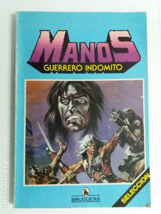 MANOS GUERRERO INDOMITO. SELECCIÓN 1. BRUGUERA. 1984. RETAPADO NºS 1-2-3-4-5-6. (Tebeos y Comics - Bruguera - Otros)