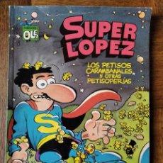 BDs: SUPER LOPEZ, LOS PETISOS CARAMBANALES Y OTRAS PETUSOPERIAS- COLECCION OLE! SL Nº 15- BRUGUERA 1988-. Lote 182500965