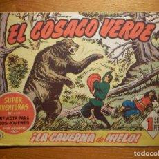 Tebeos: COMIC - EL COSACO VERDE - Nº 459 ¡LA CAVERNA DE HIELO! SUPER AVENTURAS Nº 60 - AÑO 1961. Lote 182643126
