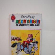 Tebeos: MICKEY STROGOFF EL CORREO DEL ZAR - WALT DISNEY - COLECCIÓN HOGAR FELIZ Nº 21 - BRUGUERA 1ª ED. 1972. Lote 182891760