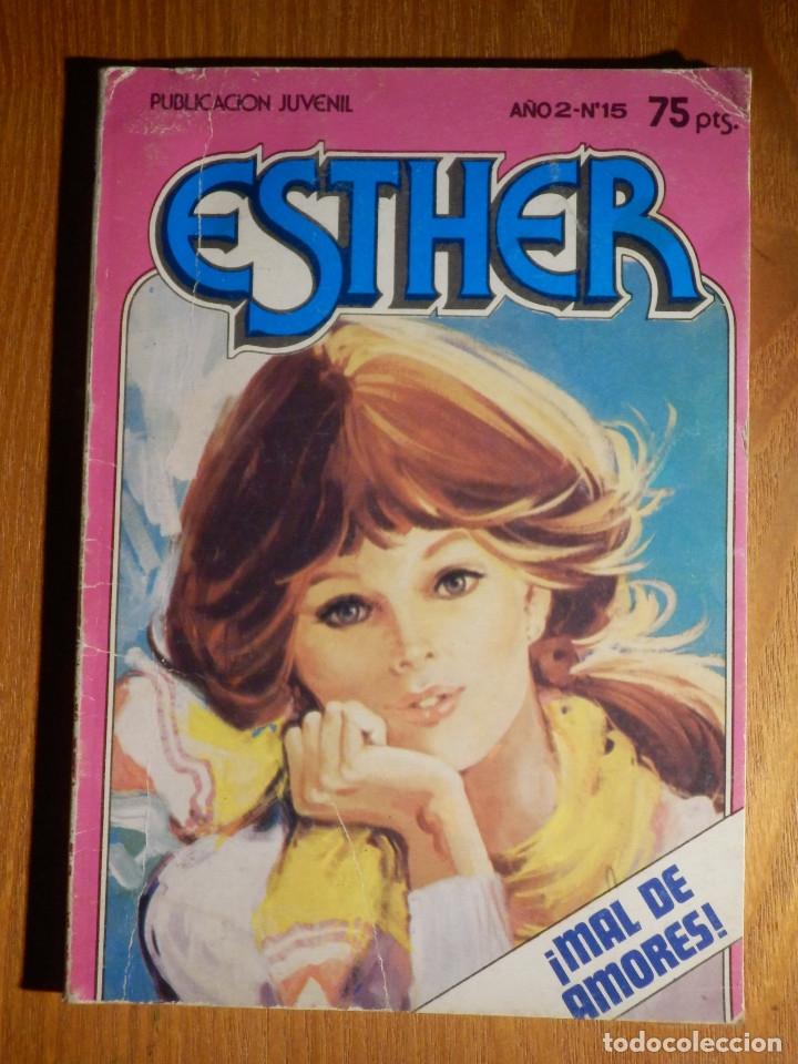 TEBEO - COMIC - ESTHER - MAL DE AMORES - AÑO 2 N° 15 - BRUGUERA 1983 (Tebeos y Comics - Bruguera - Esther)