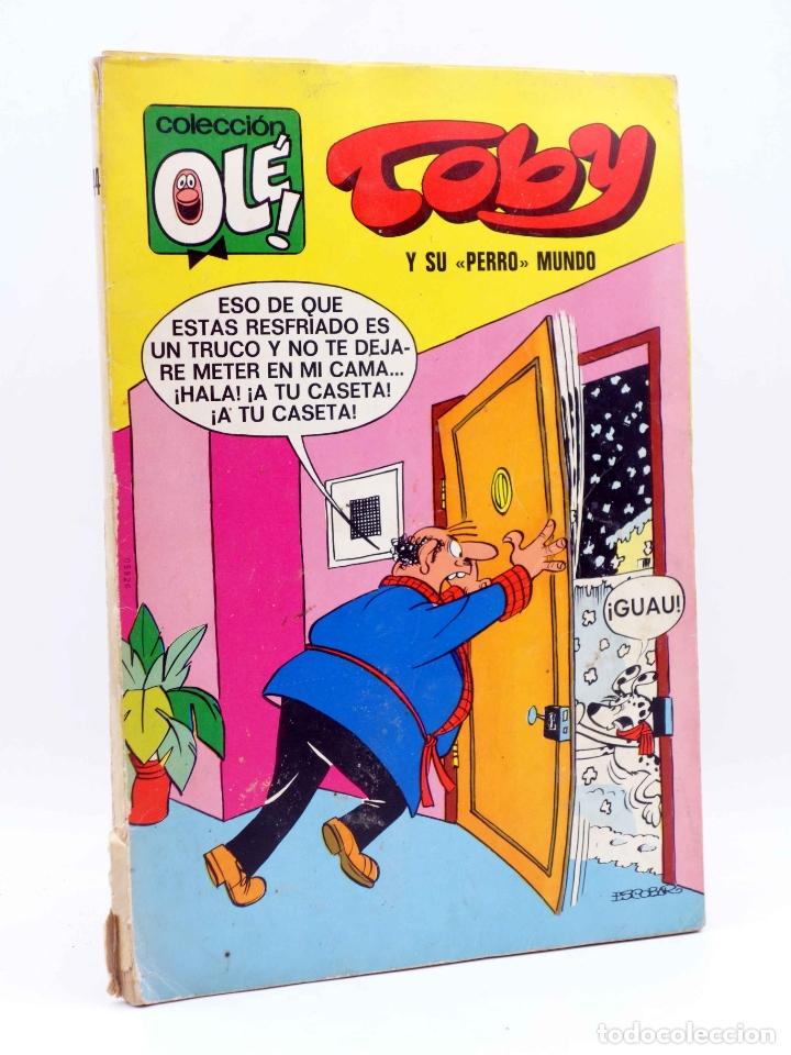 COLECCIÓN OLÉ 44. TOBY Y SU PERRO MUNDO (ESCOBAR) BRUGUERA, 1972. NUM EN LOMO (Tebeos y Comics - Bruguera - Ole)