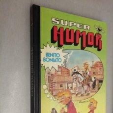 Tebeos: SÚPER HUMOR Nº 1: BENITO BONIATO / BRUGUERA 1ª EDICIÓN 1984. Lote 182994481