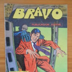 Tebeos: BRAVO Nº 40 - INSPECTOR DAN Nº 20 - BRUGUERA (FW). Lote 183010308