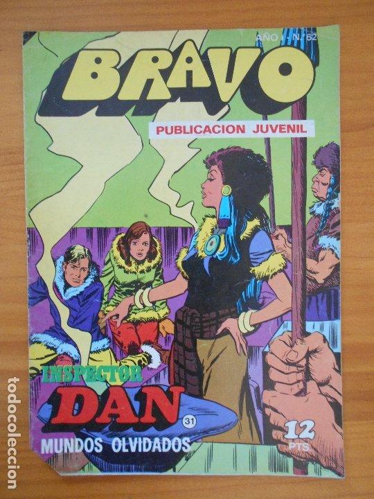 BRAVO Nº 62 - INSPECTOR DAN Nº 31 - BRUGUERA (FW) (Tebeos y Comics - Bruguera - Bravo)