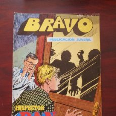 Tebeos: BRAVO Nº 10 - INSPECTOR DAN Nº 5 - BRUGUERA (7M). Lote 183254153