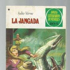 Tebeos: JOYAS LITERARIAS 195: LA JANGADA, 1978, BRUGUERA, PRIMERA EDICIÓN, BUEN ESTADO. Lote 183368917