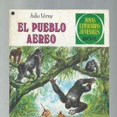 Tebeos: JOYAS LITERARIAS 192: EL PUEBLO AEREO, 1978, BRUGUERA, PRIMERA EDICIÓN, BUEN ESTADO. Lote 183369061